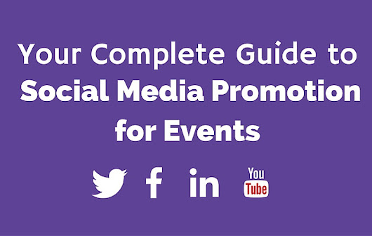 Your Complete Guide to Social Media Promotion for Events - Ultimate Experience