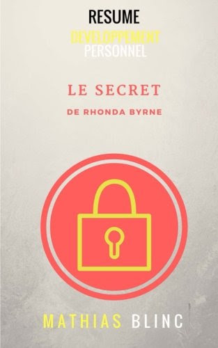 Le Secret De Rhonda Byrne (Resume) (9781546763437