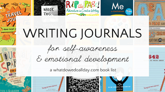 Writing Journals for Children that Help Develop Self-Awareness