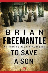 To Save a Son by Brian Freemantle