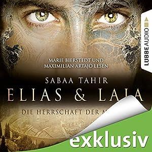 Elias & Laia: Die Herrschaft der Masken | [Sabaa Tahir]