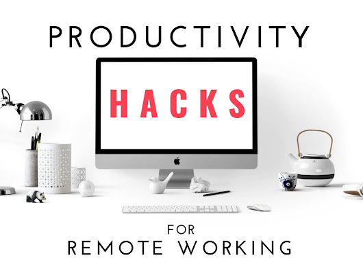 Productivity Hacks: The Remote Work Special - Hunted News Feed