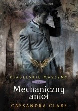"""Cassandra Clare """"Mechaniczny anioł"""""""