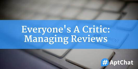 Everyone's A Critic: Managing Reviews | #AptChat