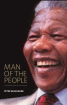 Man of the People: Nelson Mandela by Raymond Louw