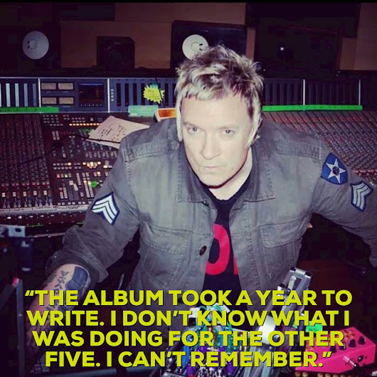 """THE ALBUM TOOK A YEAR TO WRITE. I DON'T KNOW WHAT I WAS DOING FOR THE OTHER FIVE. I CAN'T REMEMBER."" Liam HowlettThe Prodigy Fanboy – Liam Howlett Keith Flint & Maxim.The Prodigy Fanboy - Liam Howlett Keith Flint & Maxim. 