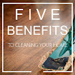 5 Amazing Benefits of a Clean Home - Sparkle Window Cleaning