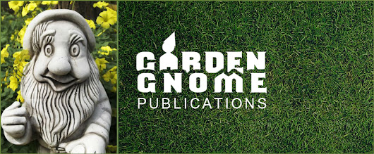 Welcome To Garden Gnome Publications -