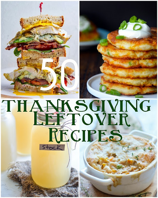 50 Thanksgiving Leftover Recipes