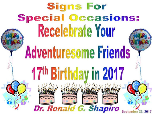 Signs For Special Occasions - Recelebrating a 17th Birthday in 2017