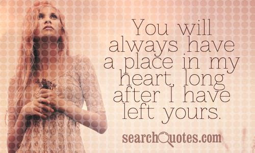 You Will Always Have My Heart Quotes Quotations Sayings 2019