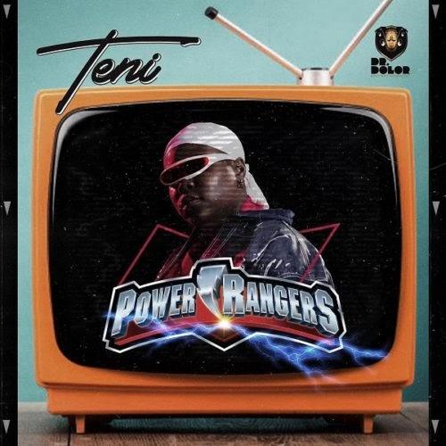 [MUSIC] Teni – Power Rangers