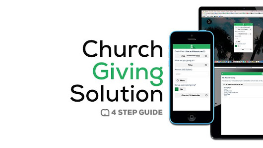 4-Steps to Starting a Church Giving Solution - ChurchMag