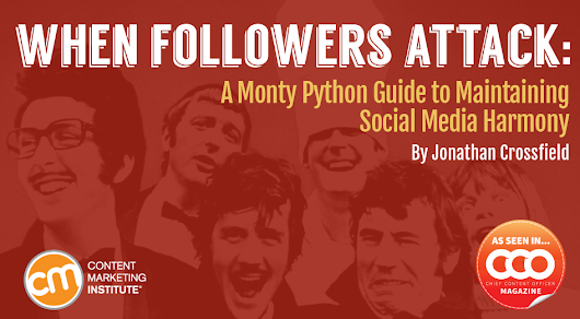 When Followers Attack: A Monty Python Guide to Maintaining Social Media Harmony
