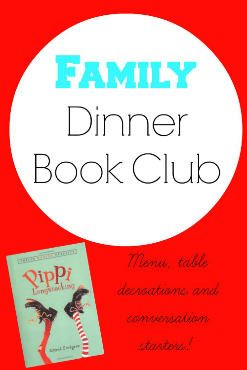 Family Dinner Book Club: Pippi Longstocking - Growing Book by Book