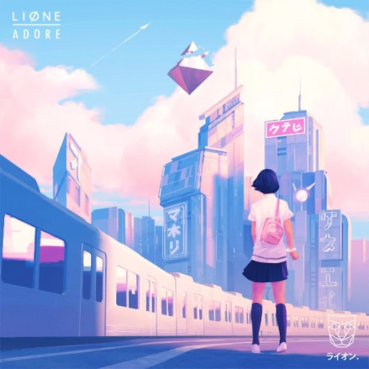 LIONE returns to STMPD RCRDS with 'Adore' | One EDM