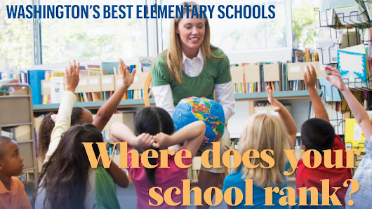Washington state's top elementary schools - Puget Sound Business Journal