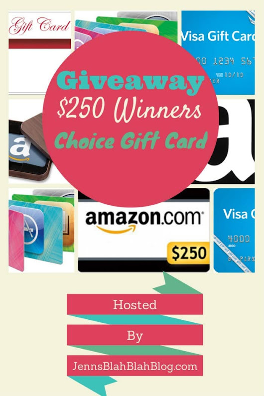 #Giveway: Enter To #Win The Monthly $250 Gift Card #Giveaway #JBBB - Jenn's Blah Blah Blog