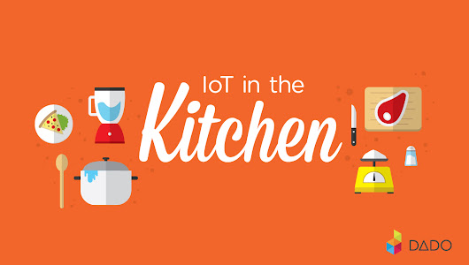 IOT In The World Of Kitchen - Thingbits Blog
