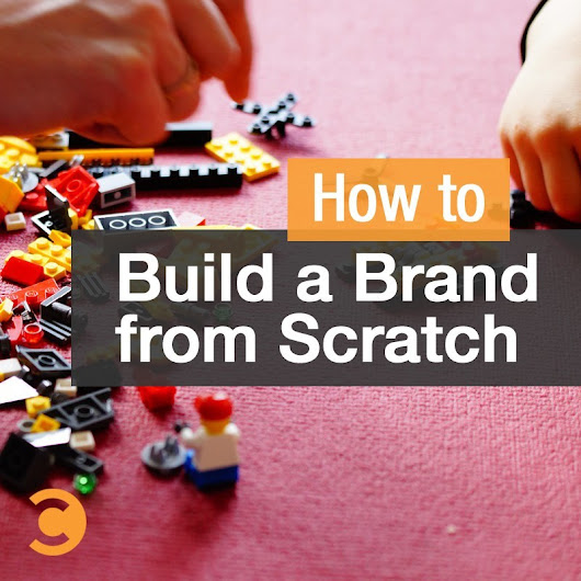 How to build a brand from scratch | Convince and Convert: Social Media Strategy and Content Marketing Strategy