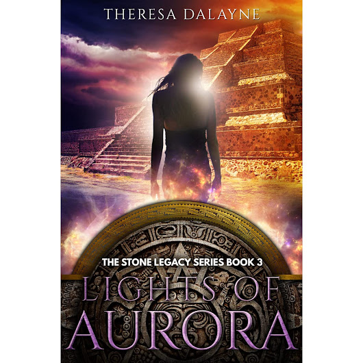 Lights of Aurora (The Stone Legacy Series, #3) by Theresa DaLayne — Reviews, Discussion, Bookclubs, Lists