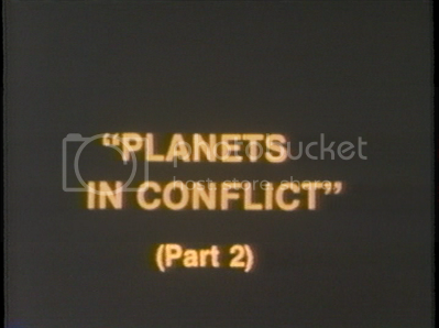 Planets in Conflict Part 2