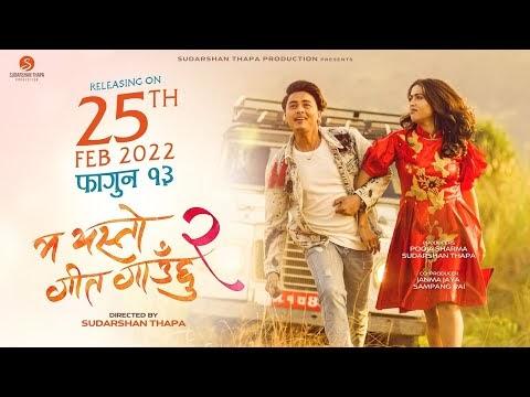 Ma Yesto Geet Gauchhu 2 Trailer
