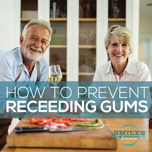 Are My Gums Receding? And Why? - Todd Rogers, DDS