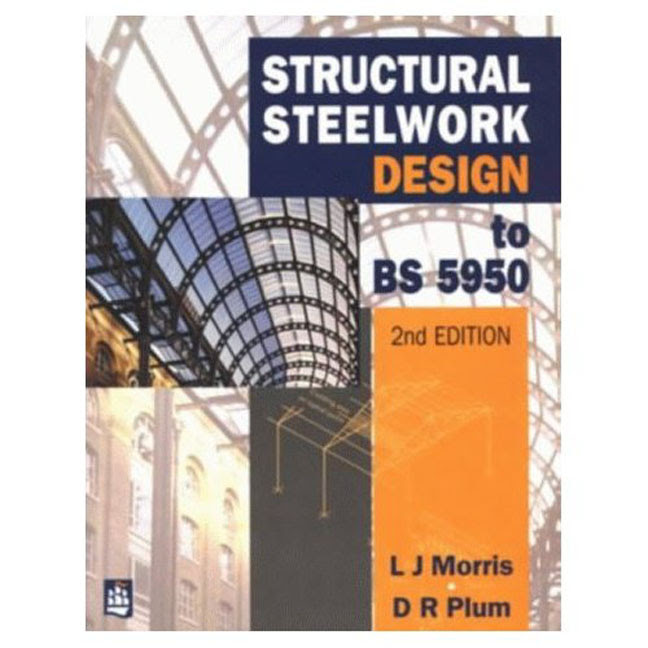 Pearson Education - Structural Steelwork Design to BS 5950
