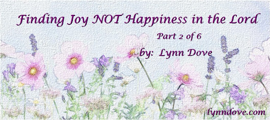 Finding Joy NOT Happiness in the Lord (2)
