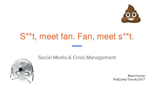 Crisis Communications: s**t, meet fan / fan, meet s**t.
