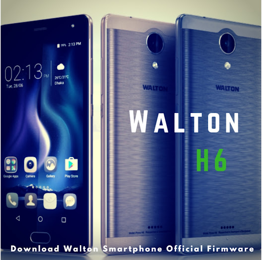 Walton H6 Official Firmware And Flash tool Free Download Without Password