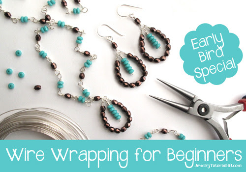 Wire Wrapping for Beginners - Early Bird Special