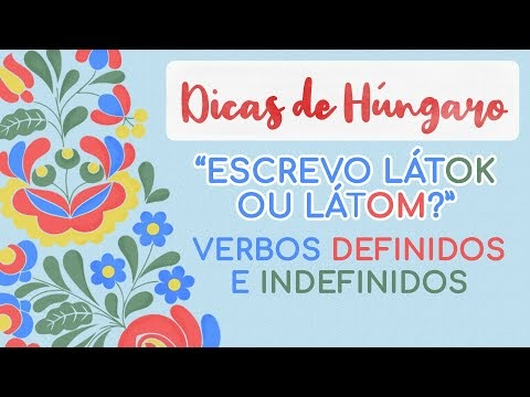 VERBOS DEFINIDOS E INDEFINIDOS - Estudar Húngaro