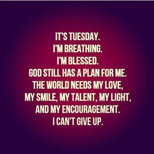 Its Tuesday Goodmorningpicscom