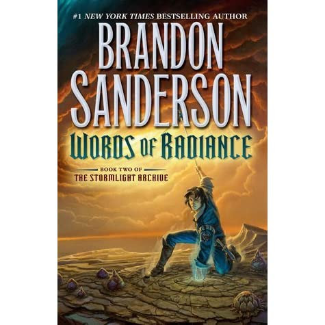 Words of Radiance (The Stormlight Archive, #2) by Brandon Sanderson — Reviews, Discussion, Bookclubs, Lists
