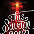 Waiting on Wednesday (41): THIS SAVAGE SONG