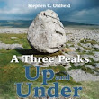 A Three Peaks Up and Under | Scratching Shed Publishing