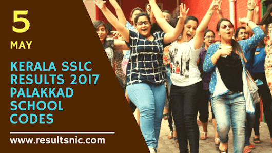 Kerala SSLC Results 2017 School Wise results Palakkad District Codes
