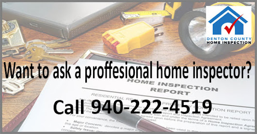 Advantages of Getting a Home Inspection in Lewisville TX