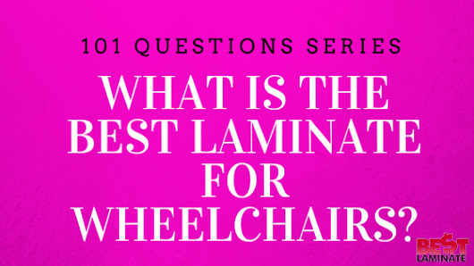 Which is the Best Laminate Flooring for Wheelchairs?