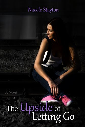 The Upside of Letting Go by Nacole Stayton