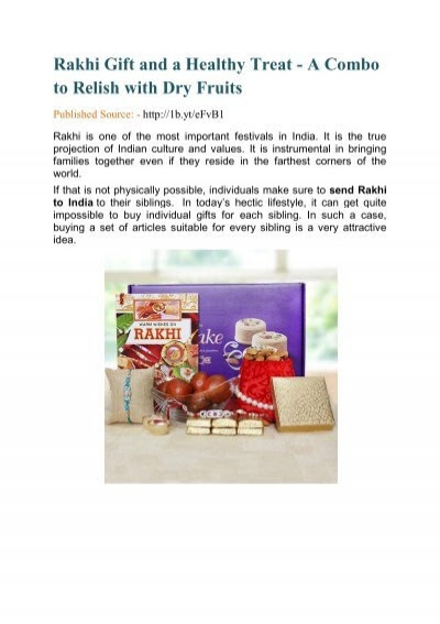 Rakhi Gift and a Healthy Treat - A Combo to Relish with Dry Fruits