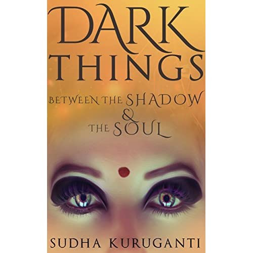 A review of Dark Things Between the Shadow and the Soul: Fractured Fairy Tales from Indian Mythology