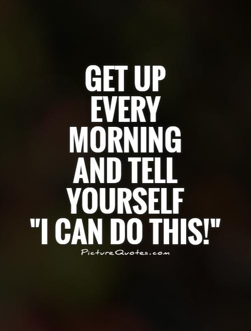I Can Do This Quotes Sayings I Can Do This Picture Quotes