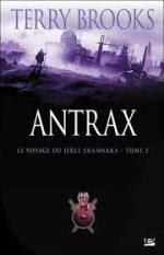 Antrax, le voyage du jerle shannara2