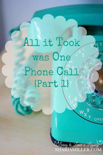 All it Took was One Phone Call (Part 1) - Shari A. Miller