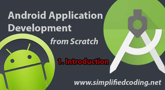 Android Application Development Tutorial From Scratch
