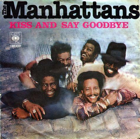 manhattans kiss   goodbye vinyl  single