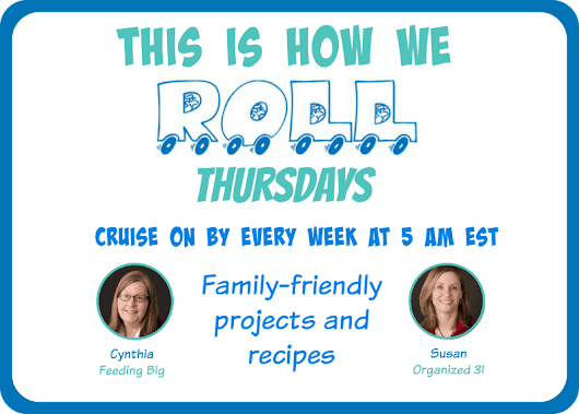 This Is How We Roll Link Party #117 - Organized 31